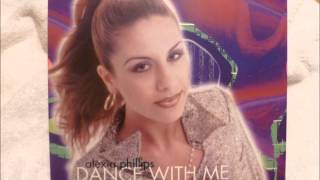 Alexia Phillips - Dance With Me