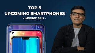 Upcoming Smartphones of Jan 2019 - Wait for the Launch