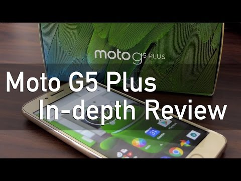 Moto G5 Plus In-depth Review with Pros & Cons Camera Smartphone?