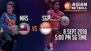 🔴 Malaysia 🇲🇾 vs 🇸🇬 Singapore | Asian Netball Championship 2018