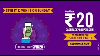 SUNDAY SPECIAL USE SPIN20 COUPON GET UP TO RS. 20 CASHBACK /ADDING OF MINIMUM RS 500 ON EVERY SUNDAY