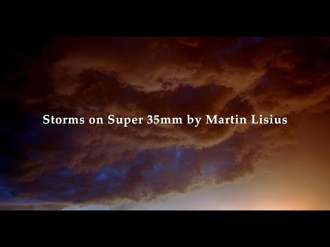 Storms on Super 35mm by Martin Lisius