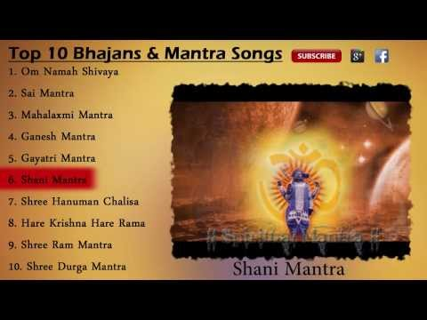 Top 10 Bhajan & Mantra ( Full Songs )