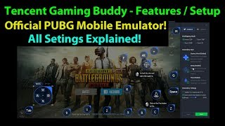 Tencent Gaming Buddy - Official PUBG Mobile Emulator - All Settings / Features Explained
