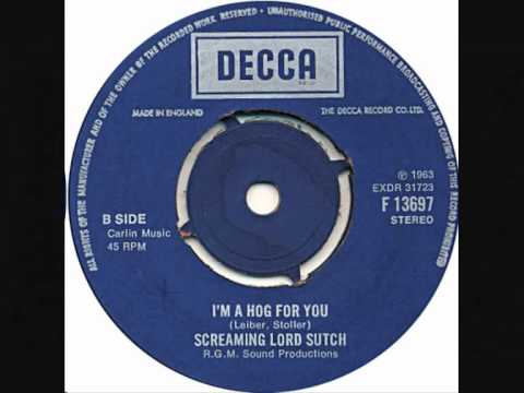 Screaming Lord Sutch - Im A Hog For You
