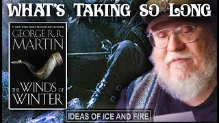Has George RR Martin Gotten Lazy? Where's The Winds of Winter?