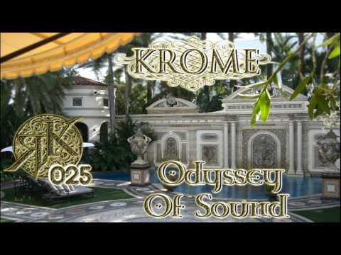 Roberto Krome - Odyssey Of Sound ep. 025