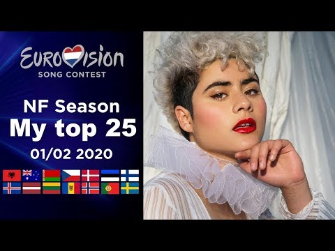 Eurovision 2020 NF season - My top 25 (01/02/ 2020)