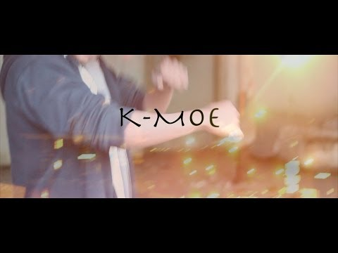 K-Moe aka (Boy PIKINE) All I know is Work