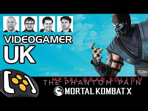 Mortal Kombat X, Metal Gear Solid 5, Bloodborne (again...) - VideoGamer UK Podcast