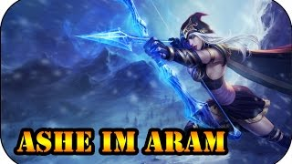 Das erste Mal Ashe... im Aram | League of Legends Gameplay