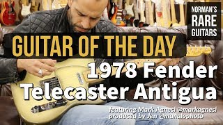 Guitar of the Day: 1978 Fender Telecaster Antigua | Norman's Rare Guitars