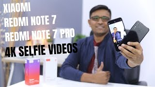 How to Shoot 4K Selfie Videos on Xiaomi Redmi Note 7 / Note 7 Pro