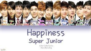 Super Junior (슈퍼주니어) – Happiness (행복) (Color Coded Lyrics) [Han/Rom/Eng]