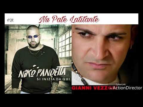 Niko Pandetta feat Gianni Vezzosi Nu Pate Latitante (2017)