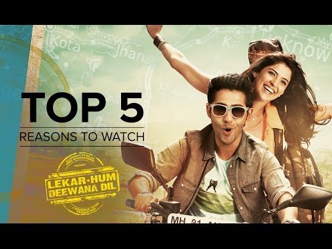 Top 5 Reasons To Watch (Lekar Hum Deewana Dil) | Armaan Jain & Deeksha Seth