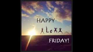 Happy A-L-O-H-A Friday!
