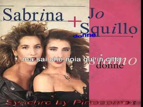 Jo Squillo e Sabrina Salerno Siamo donne karaoke
