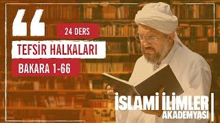 Tefsir 15 - Bakara Sûresi ( 30 - 33 ) - İnsanın Hilafeti - İhsan Şenocak