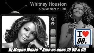 Whitney Houston One Moment in Time Tributo Anos 90