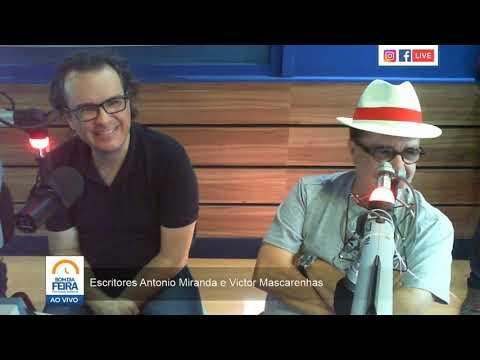 Entrevista com os escritores Antônio Miranda e Victor Mascarenhas