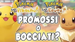 Ecco cosa ne penso di Pokémon Let's Go Pikachu/Eevee - Video Analisi.