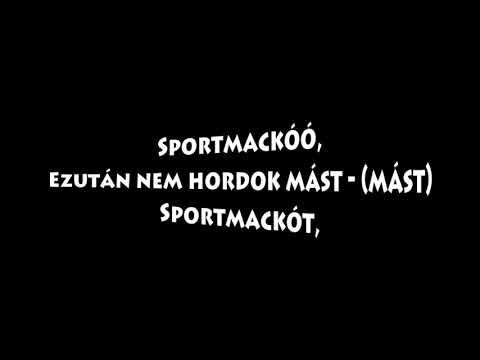 Irigy Hónaljmirigy: Mostantól paródia (Sportmackó) - DALSZÖVEG