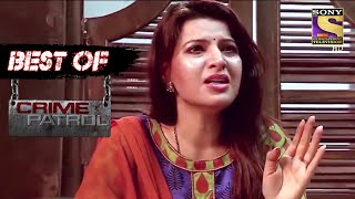 Best Of Crime Patrol - The Broken Relationship - Full Episode