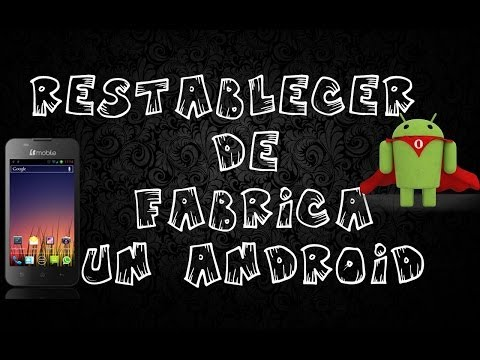 Restablecer De Fabrica Un Android (AX 540 Y Otros Modelos)