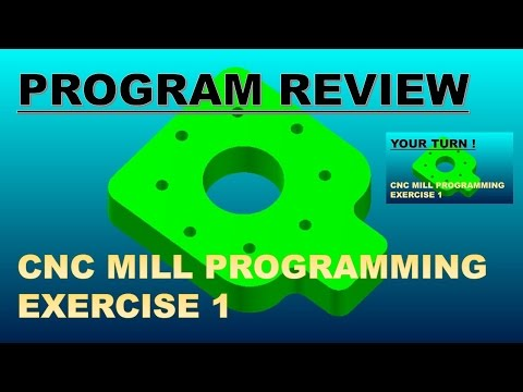 CNC MILL EXER 1 PROGRAM REVIEW