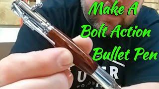Making a Bolt Action Pen