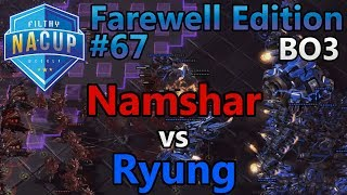 Filthy Weekly #67 - Namshar (Z) vs Ryung (T) - Farewell Edition