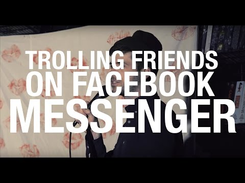 Trolling friends on Facebook Messenger