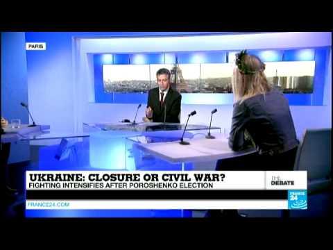 Ukraine: Closure or Civil War? Fighting intensifies after Poroshenko election (part 2)