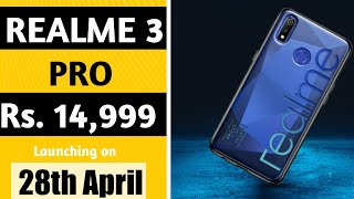 Realme 3 Pro Price & Launch date in India | Specifications & Camera|Redmi note 7 pro vs realme 3 pro