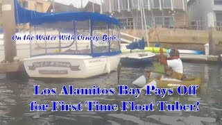 Los Alamitos Bay Pays Off for a First Time Float Tuber!