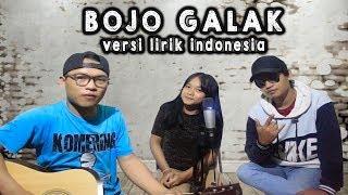 Bojo Galak Versi Terbaru Lirik Bahasa Indonesia Full Cover