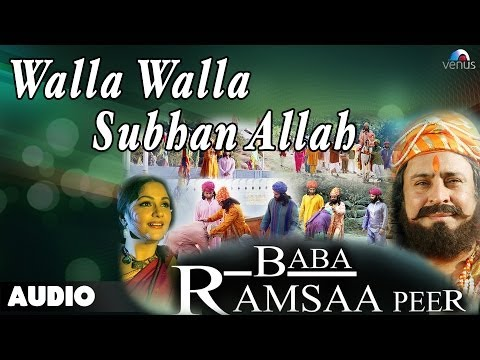 Baba Ramsaa Peer : Walla Walla Subhan Allah Full Audio Song | Gracy Singh, Aushi