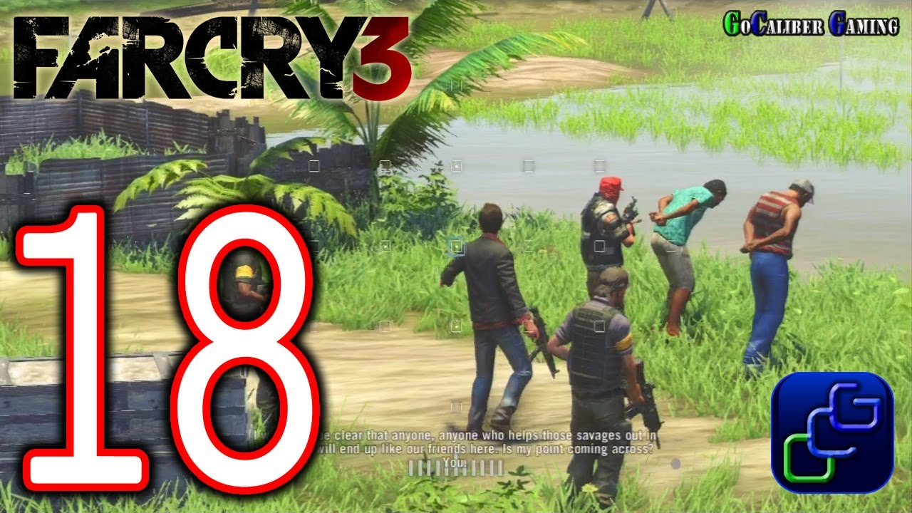 Far Cry 3 Walkthrough - Part 18 - Chapter 5: A Man Named ...