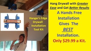 Drywall Installation Tool - An Easy, Better and Affordable Way to Hang Drywall part 1