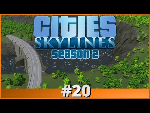 Let's Play - Cities: Skylines - Part 20 (Season 2)
