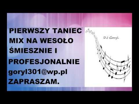 Pierwszy Taniec Nowe Piosenki 2015 DJ Goryl