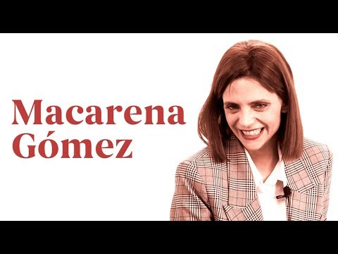 Entrevista a Macarena Gómez,