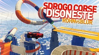 SDROGO CORSE DISONESTE   ROHN vs BLUR: GUERRA TOTALE! [GTA V]