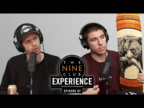 Nine Club EXPERIENCE #87 - Aurelien Giraud, Lance Mountain, Giovanni Vianna, Hunt Supply Co