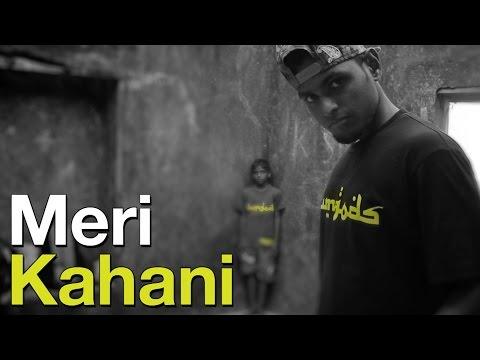 Meri Kahani - A.B.Y [Slumgods] | Official Music Video