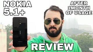 Nokia से ये उम्मीद नही थी 😱| Nokia 5.1 Plus Review After 1 Month Of Usage