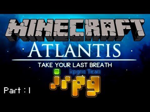[irpg TV] ATLANTIS #Pt.1