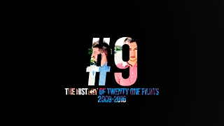 9 The History Of Twenty One Pilots 2009 2016