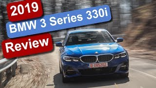 2019 BMW 3 Series 330i Review